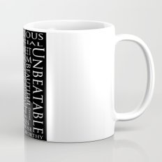 You Are All Of This And More!. Mug