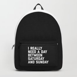 Saturday & Sunday Funny Quote Backpack