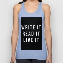 Write It, Read It, Live It Unisex Tank Top