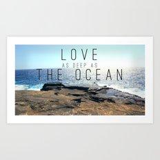 LOVE DEEP  Art Print