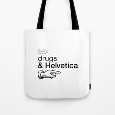 Sex, drug & Helvetica Tote Bag