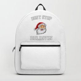 Don'T Stop Believin Backpack