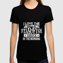 Fear and Fish Sauce T-shirt