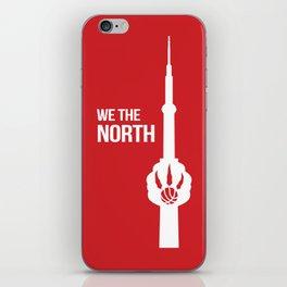 WE THE NORTH [ TORONTO RAPTORS ] iPhone Skin