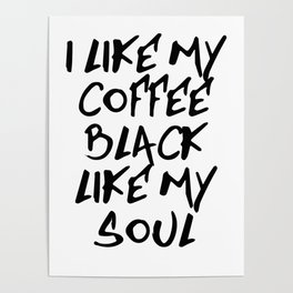 Black like my soul Poster