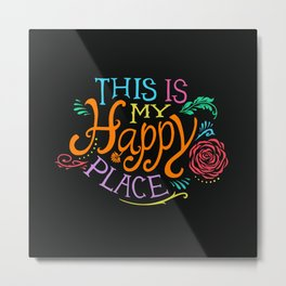 Happy Place Metal Print