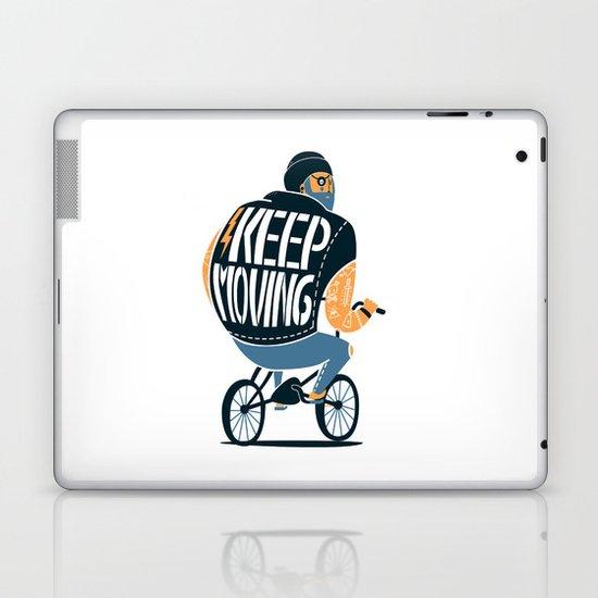 Keep moving Laptop & iPad Skin