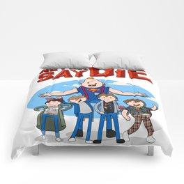 Never Say Die! Comforters