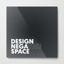 Design the Space Metal Print
