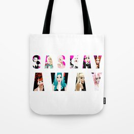 SASHAY AWAY feat. RuPaul's Drag Race Queens Tote Bag