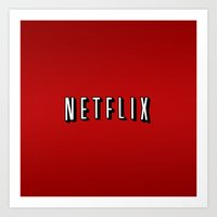 netflix Art Prints featuring Netflix Logo by TParish Productions