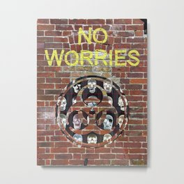 NO WORRIES 01 Metal Print