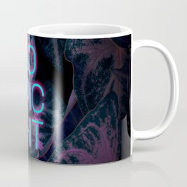 Do Epic Shit Neon Version Coffee Mug