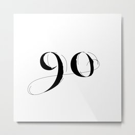 Ninety Metal Print