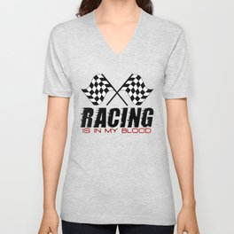 Racing Is In My Blood Unisex V-Neck
