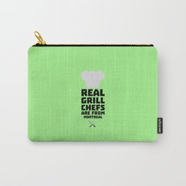 Real Grill Chefs are from Montreal T-Shirt Carry-All Pouch