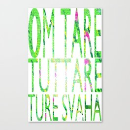 Tara's Mantra Canvas Print