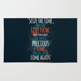 """""""Live now; make now always the most precious time. Now will never come again"""" Captain Picard Rug"""