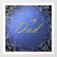 dad Art Prints featuring dad by Marina Kuchenbecker