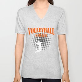 Volleyball Is My Life Unisex V-Neck
