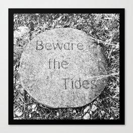Beware the Tides Canvas Print