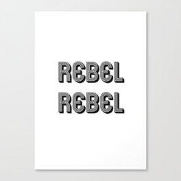 Rebel Rebel Art Print Canvas Print