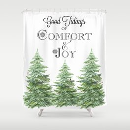 Comfort and Joy Shower Curtain