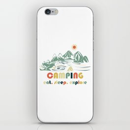 Camping. Eat. Sleep. Explore iPhone Skin