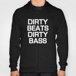 Dirty Beats Hoody