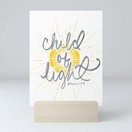 "EPHESIANS 5:8-10 ""CHILD OF LIGHT"" Mini Art Print"