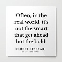 44 |  Robert Kiyosaki Quotes | 190824 Metal Print