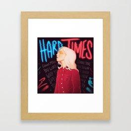 Hard Times Framed Art Print