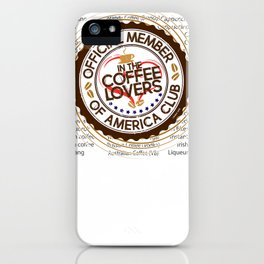 Coffee Lovers of America Club by Jeronimo Rubio 2016 iPhone Case