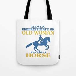 Old Woman Rides Horse Tote Bag