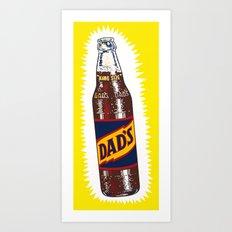 DAD'S Art Print