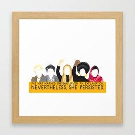 Nevertheless, She Persisted. Framed Art Print