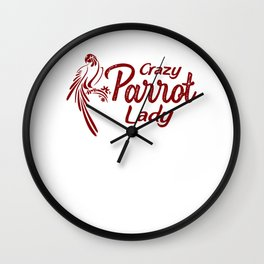 Crazy Parrot Lady wr Wall Clock