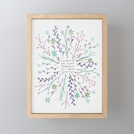 I want to see what happens if I don't give up - cool palette Framed Mini Art Print
