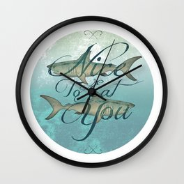 Sharks - Nice To Eat You Wall Clock
