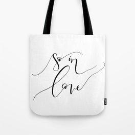 """""""So In Love"""" Tote Bag"""