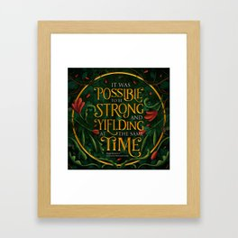 To be strong Framed Art Print