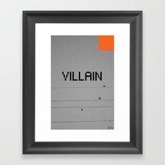 VILLAIN! Framed Art Print