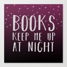 Books Keep Me Up At Night Purple - Stars Canvas Print