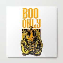Funny Halloween Ghost Pun - Boo Only Metal Print