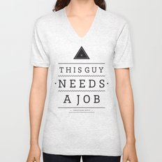Need a Job Unisex V-Neck