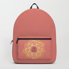 Live And Let Live - Pink Backpack