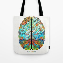 Colorful Brain Art - Just Think - By Sharon Cummings Tote Bag