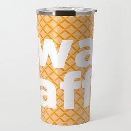 twat waffle Travel Mug