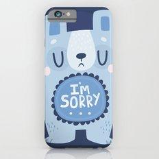 I'm Sorry Blue Bear  Slim Case iPhone 6s