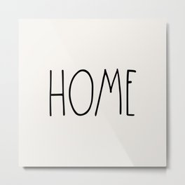 HOME wording country saying typography Metal Print